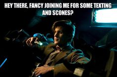 Texting and scones with the Doctor anyone?