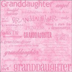 """Dinglefoot's Scrapbooking - Granddaughter 12"""" x 12"""" Scrapbook Paper, $0.75 (http://www.dinglefoot.com/granddaughter-12-x-12-scrapbook-paper/)"""