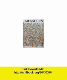 Menschen. (9783522133302) Peter Spier , ISBN-10: 3522133307  , ISBN-13: 978-3522133302 ,  , tutorials , pdf , ebook , torrent , downloads , rapidshare , filesonic , hotfile , megaupload , fileserve