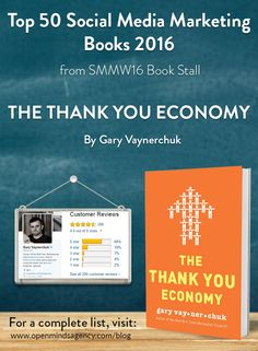 Top 50 Social Media Marketing Books 2016 - from SMMW16 Book Stall The Thank You Economy - @garyvee For a complete list, visit [Click on Image] #omagency #smmw16 #books