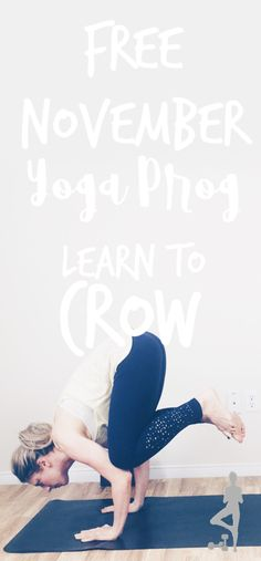 5 free yoga videos for the month of November to help you learn to crow pose. In this free yoga challenge you will learn all the components of crow pose! Free Yoga Videos, Crow Pose, November Month, Spiritual Health, Yoga Challenge, Asana, Health Fitness, How To Remove, Challenges