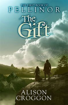 The Gift: The First Book of Pellinor: (The Books of Pellinor) by Croggon, Alison Paperback New Books, Books To Read, Riddles, Reading Lists, Writing A Book, Book Series, Book Quotes, Book Lovers, The One