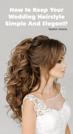 Keep Your Wedding Hairstyle Simple And Elegant With Curly Ponytails