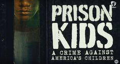 """Prison Kids"" explores the American juvenile justice system."