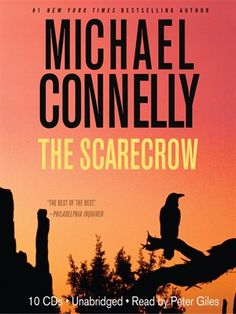 """THE SCARECROW - by Michael Connelly (Jack McEvoy series, #2)  4.0/5 *s - reviewed 5/7/2015,      by Doc Aloha Reviews  I'm a devout fan of Michael Connelly and his thriller series (especially Harry Bosch), so I was surprised to find that I had missed what is now considered installment one, The Poet, featuring Jack McEvoy.  THE SCARECROW, which takes place many years after the pinnacle of the news reporter's career (the """"Poet"""" case), and now Jack finds himself a casualty of corporate…"""