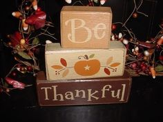 3 Different Styles...Come See...BE THANKFUL FALL HARVEST AUTUMN THANKSGIVING PUMPKIN TURKEY PILGRIM Wood Sign Blocks PRIMITIVE COUNTRY HOME ...
