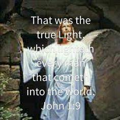 The true Light...