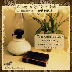 Little Birdie Blessings : 25 Days God Given Gifts ~ Day 13 ~ BIBLE