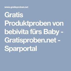 Gratis Produktproben von bebivita fürs Baby - Gratisproben.net - Sparportal