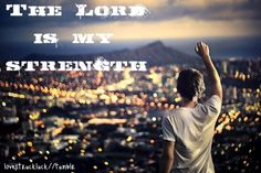 and my refuge..