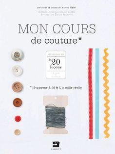 MON COURS DE COUTURE de Marion Madel http://www.amazon.fr/dp/2501072634/ref=cm_sw_r_pi_dp_QZ-Nwb0DV51S6