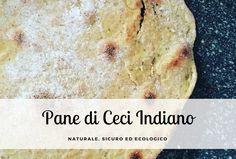 Pane di ceci indiano senza lievito e con cottura veloce in padella
