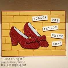 Follow the Yellow Brick Road - made by Denita Wright Independent Stampin' Up! Demonstrator Australia