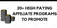 20+ High Paying Affiliate Programs