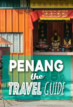 Visiting Penang, Malaysia? What to do, where to stay, getting to Penang, everything you need to know in THE Penang Travel Guide.