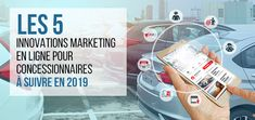 Online marketing has changed more in the last 5 years. Knowing the Top 5 Online Marketing Innovations for Car Dealers in 2019 will help you to change your Car Dealer marketing strategy as per the new trends.