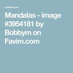 Mandalas - image #3954181 by Bobbym on Favim.com