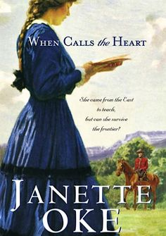 FREE e-Book: When Calls the Heart {by Janette Oke}