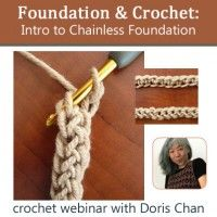 Learn Chainless Foundations and Single Crochet with Doris Chan | InterweaveStore.com