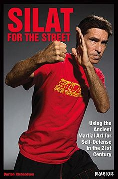Silat for the Street: Using the Ancient Martial Art for Self-Defense in the Century Black Belt Books Krav Maga Self Defense, Self Defense Martial Arts, Self Defense Tips, Self Defense Techniques, Combat Training, Cross Training, Mma Training, Dojo, Karate