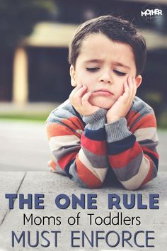 Here is one rule that mothers of toddlers must know. Discipline for toddlers is not so hard, this makes it easier.