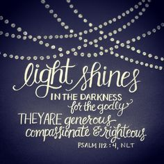 // Psalm 112:4 #LIGHT | hand lettering artwork by Andrea Howey via www.instagram.com/andrearhowey