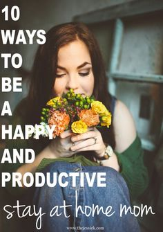 Make your family and life happier by using these tips to become a happy and productive stay at home mom. Feel better about yourself, family, house and life!