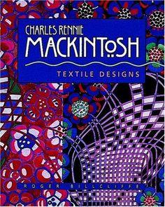 Charles Rennie Mackintosh- GET THIS!
