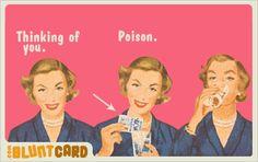 blunt cards make me happy.