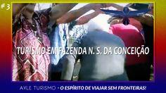 #3 Turismo em Fazenda N  S  da Conceição