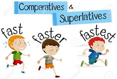 Comparatives and superlatives word for fast vector art illustration Grammar For Kids, Teaching English Grammar, English Vocabulary Words, Learning English For Kids, English Lessons For Kids, Kids English, English Activities, Preschool Learning Activities, Degrees Of Comparison