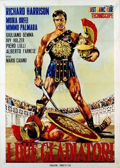 "The Two Gladiators (1964)  ""I due gladiatori"" (original title) Stars: Richard Harrison, Moira Orfei, Alberto Farnese ~ Director: Mario Caiano"
