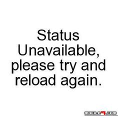 Status Unavailable - Tap to see more hilarious Whatsapp status update ideas! | @mobile9
