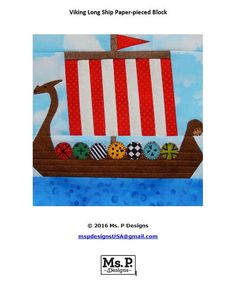 Paper-pieced Viking long ship PDF quilt block pattern  Did you know that the Viking long ship was also called dragon ship because of the beautifully carved figures that decorated the bow of the ship? Now you can make your very own dragon ship using our original paper piecing quilt pattern.  This cute foundation paper-pieced 7 by 7 square Viking long ship block could be used to make a dragon ship quilt, wall hanging, toddler busy book, tote, or pillow cover for that special little someone in…
