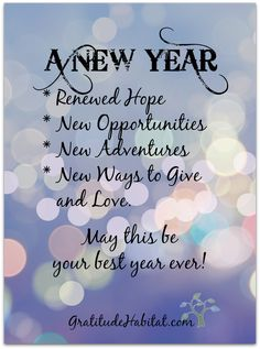 May this be your best year ever!! Visit us at: GratitudeHabitat.com #Happy-New-Year #Gratitude-Habitat #love