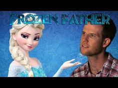 Sick of Frozen? This Father's Got Your Anthem!!!!!!!!!!!!