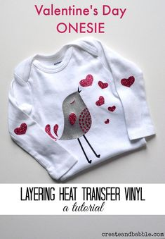 Valentine's Day Onesie using glitter heat transfer vinyl. Tutorial for layering HTV included.