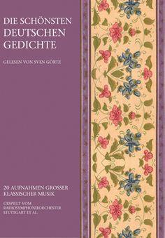 Die schönsten deutschen Gedichte, Sprecher: Sven Görtz (ZYX) EAN: 0090204902705