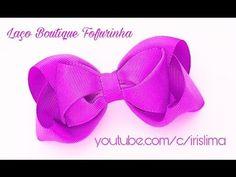 Laço de Gorgurão   Boutique Fofurinha Grande  DIY  PAP  TUTORIAL  Iris Lima - YouTube