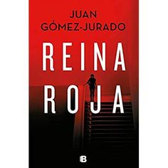 Get Book Reina roja (Spanish Edition) Author Juan Gómez-Jurado, Non Fiction, Kindle, Best Books To Read, Got Books, Booker T, What To Read, Book Photography, Free Reading, 4 H