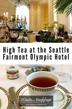 Afternoon Tea at Seattle Fairmont Olympic Hotel a great family experience
