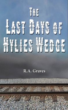 The Last Days of Hylies Wedge