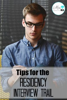 TIPS FOR THE RESIDENCY INTERVIEW TRAIL - Is your medical school husband about to…