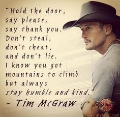 Ideas Music Quotes Lyrics Country Tim Mcgraw Wedding Songs For 2019 Great Quotes, Quotes To Live By, Me Quotes, Motivational Quotes, Inspirational Quotes, Wisdom Quotes, People Quotes, Happiness Quotes, Faith Quotes