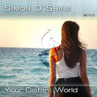 Simon O'Shine - Your Distant World by Trance in motion on SoundCloud