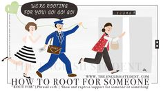 The English Student How To Root For Someone Meaning English Idioms, English Vocabulary, Teaching English, Learn English, Learning Psychology, Idiomatic Expressions, American English, Student, Words