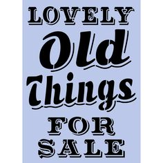 'Lovely Old Things For Sale' stencil available in A3 or A4 size from dovetailsvintage.co.uk