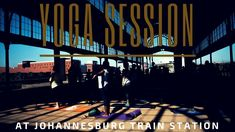 To celebrate the return of summer in one of the most stunning locations Joburg has to offer Yoga Works hosted a session at the Old Johannesburg Station this . Yoga Works, Yoga Session, Train Station, At Home Workouts, Old Things, Lose Weight, Weight Loss, Squad, Losing Weight