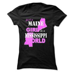 Just A MAINE Girl In A MISSISSIPPI World - #tshirt couple #country hoodie. PURCHASE NOW => https://www.sunfrog.com/Automotive/Just-A-MAINE-Girl-In-A-MISSISS-Black-h22k-Ladies.html?68278