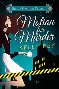 Motion for Murder (Jamie Winters Mysteries Book 1) by [Rey, Kelly]